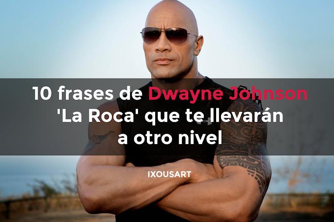 10 frases de Dwayne Johnson 'La Roca' que te llevarán a otro nivel (Imágenes)