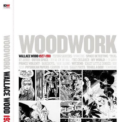 Woodwork: Wallace Wood 1927-1981 IDW Publishing