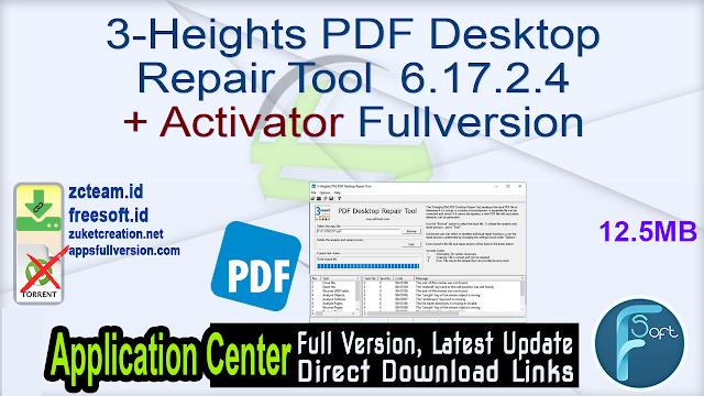 3-Heights PDF Desktop Repair Tool 6.17.2.4 + Activator Fullversion