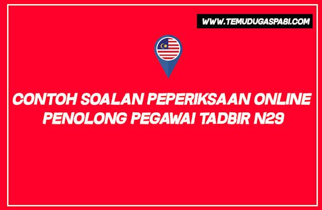 Contoh Soalan Peperiksaan Online Penolong Pegawai Tadbir N29