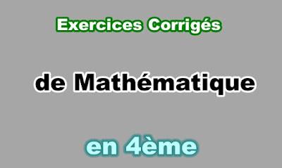 Exercices Corrigés de Maths 4eme en PDF