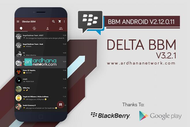 Delta BBM V3.2.1 - BBM Android V2.12.0.11