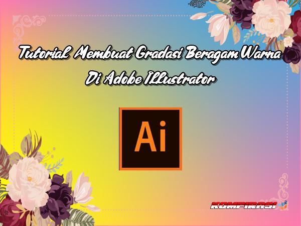 Gradasi lebih 2 warna adobe illustrator