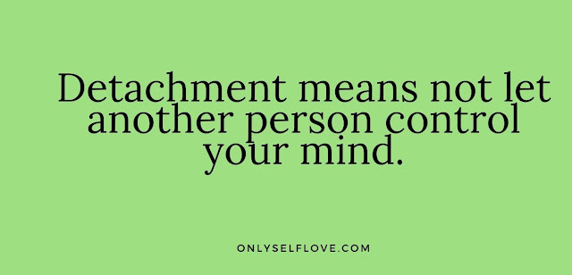 detachment leads to happiness