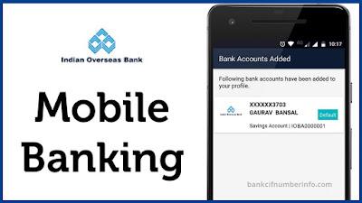 Mobile Banking - Indian Overseas Bank Balance Check