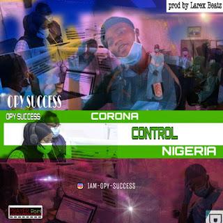 OPY SUCCESS - CORONA CONTROL NIGERIA