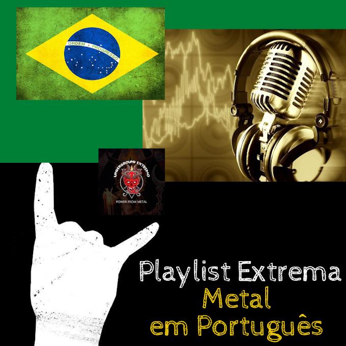 Playlist Extrema: Metal em Português - Parte 01