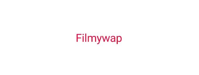 Filmywap 2019 - Download Bollywood, Hindi, Punjabi And All