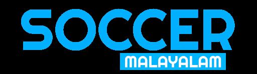 Soccer Malayalam | Latest Football News Malayalam - [2021]