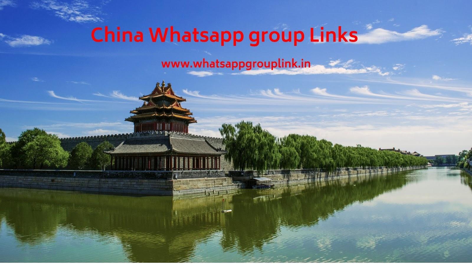 Whatsapp Group Link: China Whatsapp Group Links