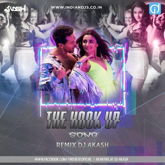 ID THE HOOK UP SONG REMIX DJ AKASH INDIANDJS 320KBPS