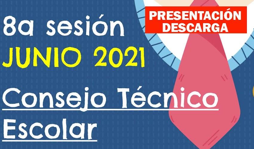 PRESENTACIÓN Octava Sesión Ordinaria  Consejo Técnico Escolar 2020 - 2021