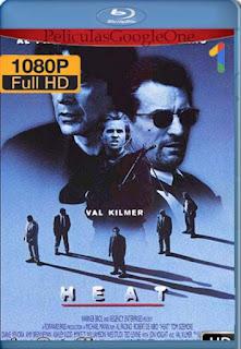 Heat [1995] [1080p BRrip] [Latino-Inglés] [GoogleDrive] RafagaHD