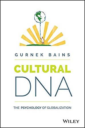 DNA cultural A Psicologia da Globalização autor Gurnek Bains