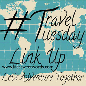 A Travel Blogger Link Up from Life's Sweet Words