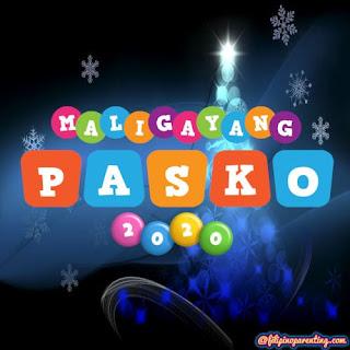 Maligayang Pasko Greetings Tagalog 2020
