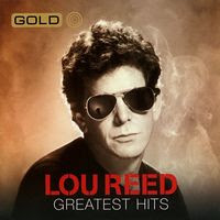 lour reed - gold: greatest hits (2009)