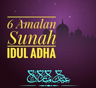 6 Amalan Sunnah Idul Adha yang Baik Untuk Di Laksanakan