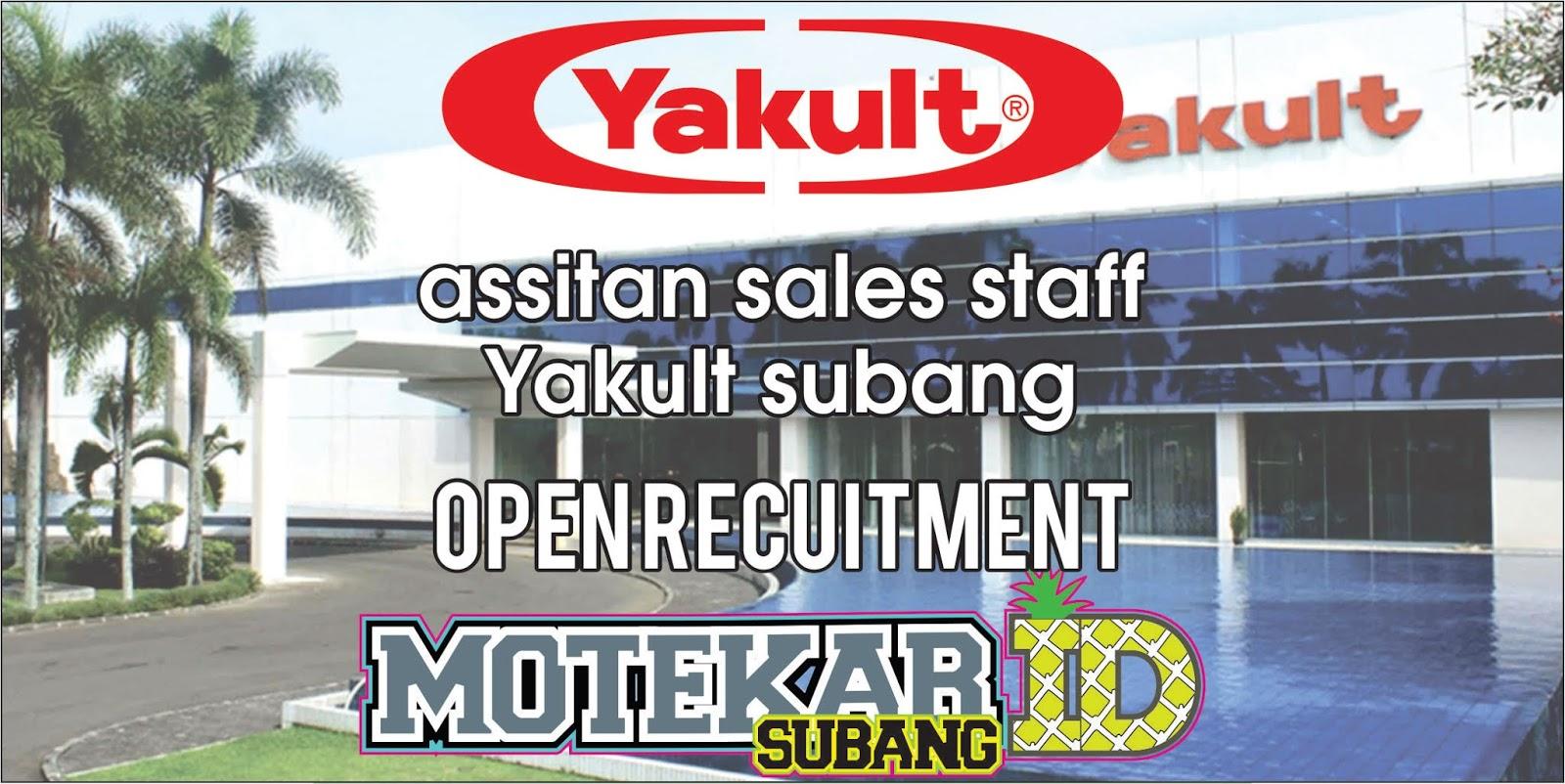 Info Loker Asisten Sales Staff Yakult Subang Juni 2019 Motekar Subang
