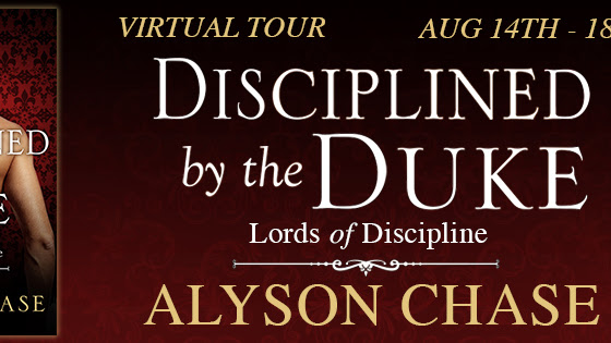 Disciplined by the Duke by Alyson Chase Review