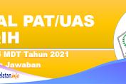 Soal PAT/UAS FIQIH Kelas 5 MDT Tahun 2021 Beserta Jawaban