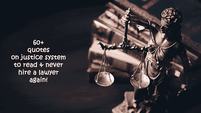 Quotes on justice system