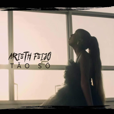 Arieth Feijó - Tão Só (Kizomba) 2019