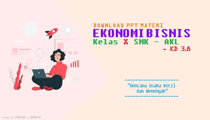 Download PPT Materi Ekonomi Bisnis Kelas X SMK - KD 3.8 ...