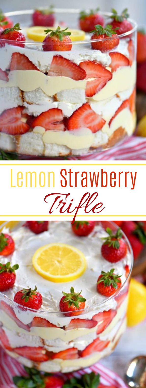 Lemon Strawberry Trifle #sweettreat #dessert