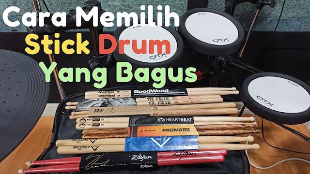 Cara Memilih Stick Drum Yang Bagus