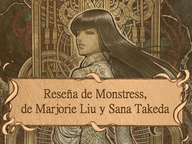 Reseña de Monstress, de Marjorie Liu y Sana Takeda