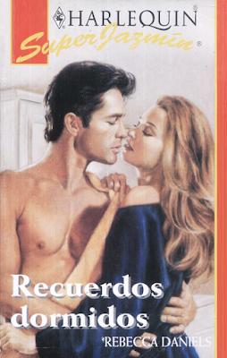 Rebecca Daniels - Recuerdos Dormidos