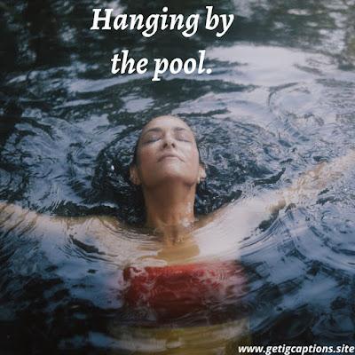 Pool Captions,Instagram Pool Captions,Pool Captions For Instagram