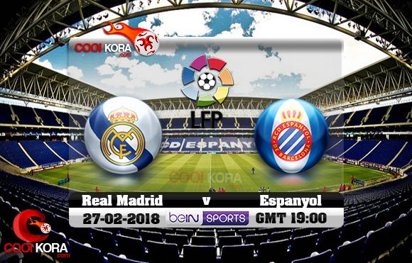 مشاهدة مباراة إسبانيول وريال مدريد اليوم 27-2-2018 في الدوري الأسباني