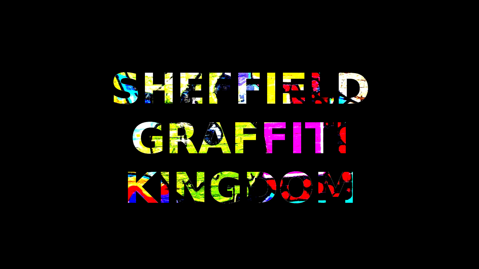 Sheffield Graffiti Kingdom Trailer « Deranged Industries