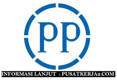 Loker Terbaru BUMN Juli 2019 PT PP