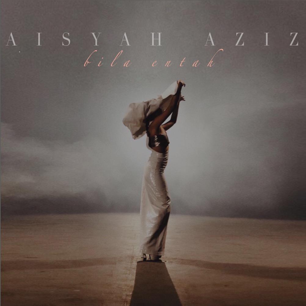 Lirik Lagu Bila Entah - Aisyah Aziz