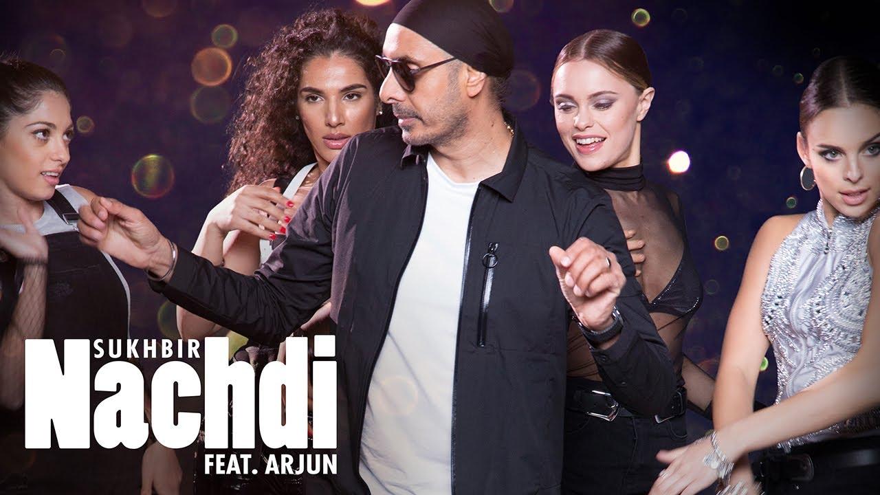 Nachdi Lyrics Sukhbir Singh X Arjun