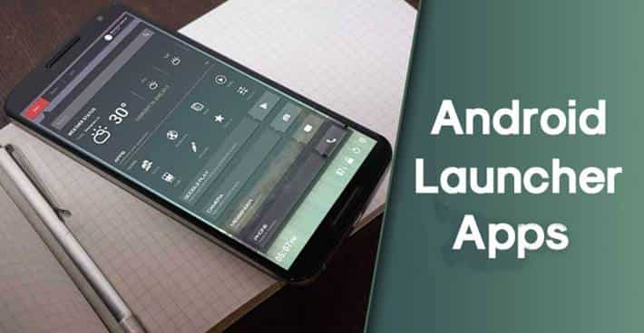 the Best Android launcher apps