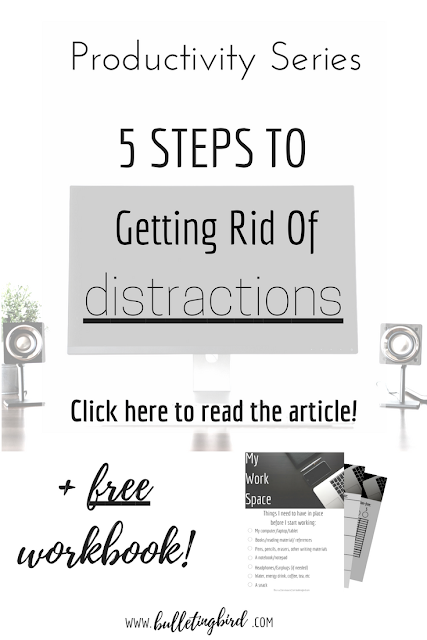 5 steps to increasing productivity by getting rid of distractions + free workbook!