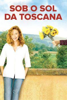 Sob o Sol da Toscana Torrent – BluRay 720p Dublado