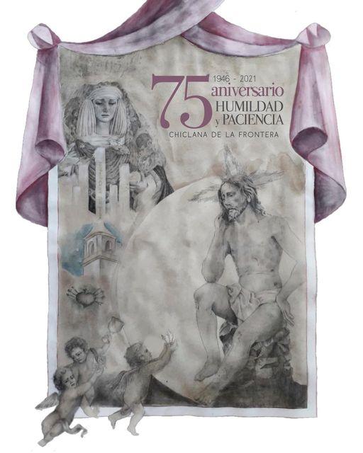 Cartel 75 Aniversario Reorganización de Humildad y Paciencia de Chiclana de la Fronetra
