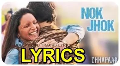 Nok-Jhok-Song-Lyrics-Chhapaak