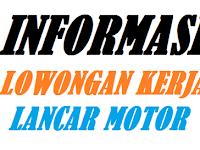 Lowongan Perkerjaan Lancar Motor Bagian Tenaga Mekanik