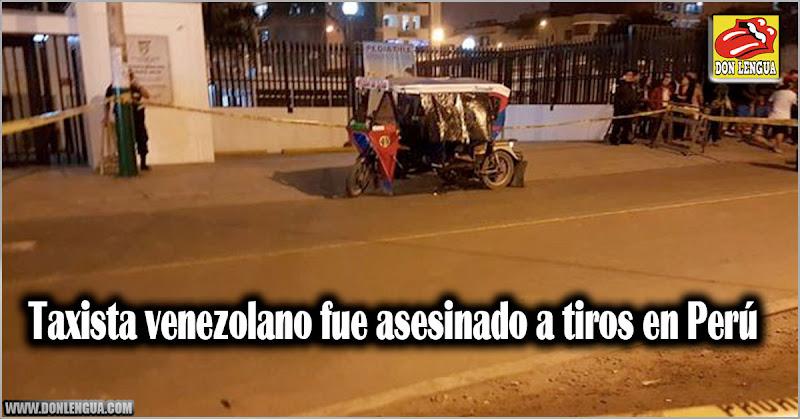 Taxista venezolano fue asesinado a tiros en Perú