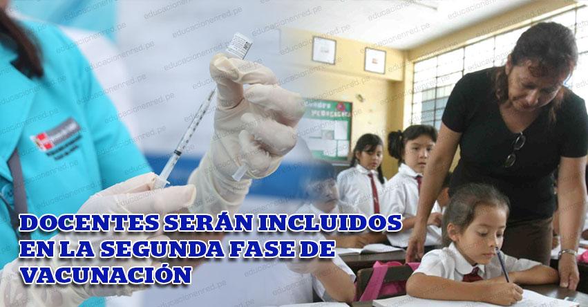 CONFIRMADO: Profesores serán inmunizados en la Fase 2 del Plan Nacional de Vacunación, informó el MINSA