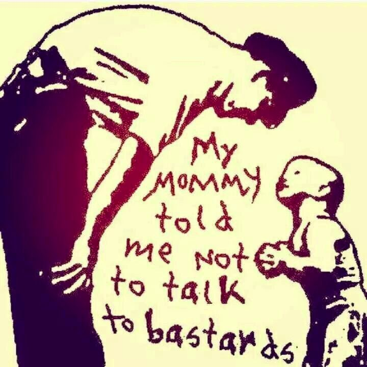 Funny Child Talking Stranger Joke Picture - My mommy told me not to talk to b@stards