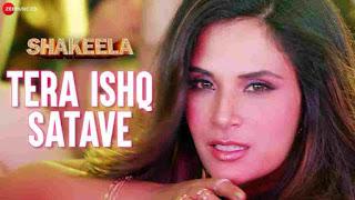 Tera Ishq Satave Lyrics in English Shakeela