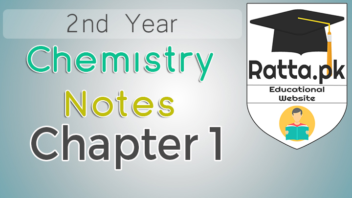 2nd Year Chemistry Notes Chapter 1 - 12th Class Notes