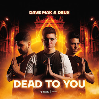 Dave Mak & Deux - Dead To You (Extended Mix) [2021]